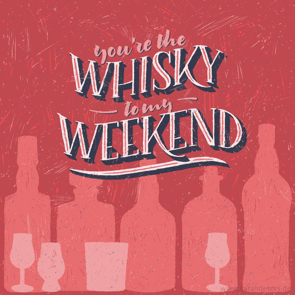 Lettering You're the Whisky to my Weekend Illustration