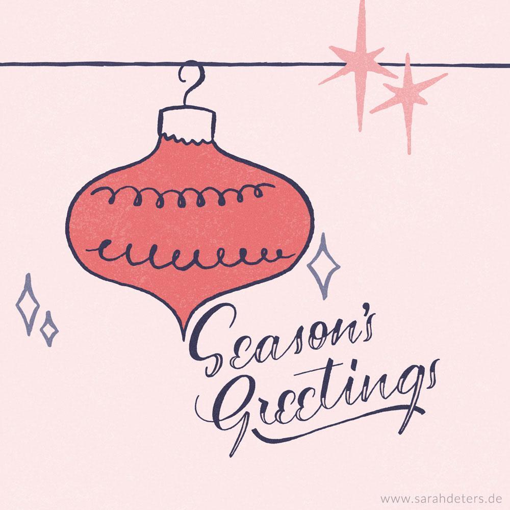 Hand-Lettering Weihnachten Season's Greetings 50s Christbaumkugel surface design